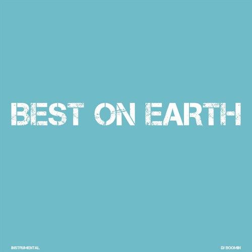 Best On Earth de DJ Boomin