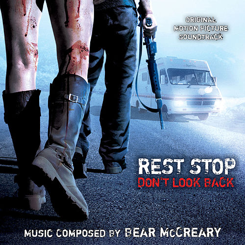 Rest Stop: Don't Look Back (Original Motion Picture Soundtrack) by Bear McCreary