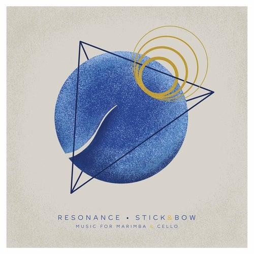 Resonance by Stick&Bow