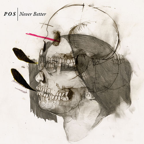 Never Better by P.O.S (hip-hop)