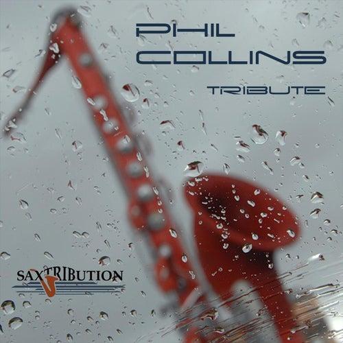Phil Collins - Tribute de Saxtribution