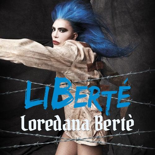LiBerté di Loredana Bertè