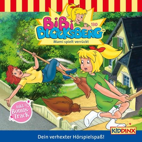 Folge 130: Mami spielt verrückt von Bibi Blocksberg