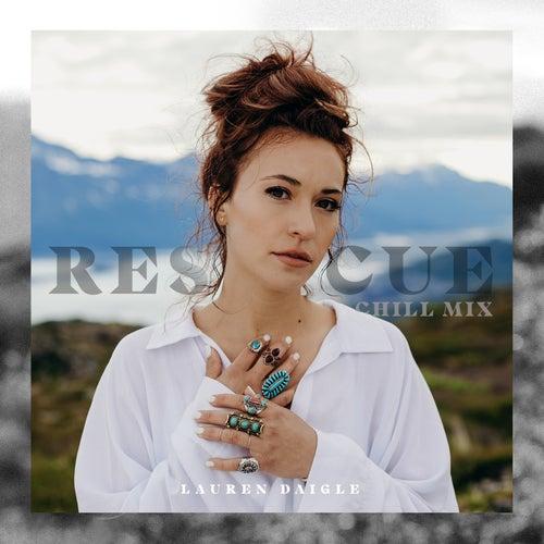 Rescue (Chill Mix) di Lauren Daigle