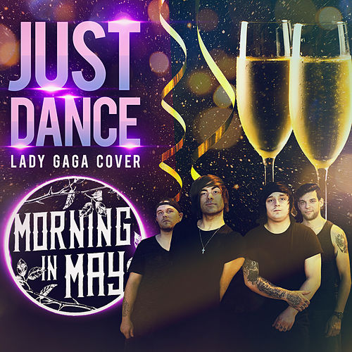 Just Dance von Morning in May