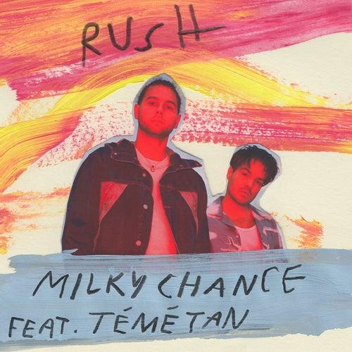 Rush (feat. Témé Tan) by Milky Chance