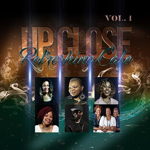 Refreshing Cafe up Close, Vol. 1 von Various Artists