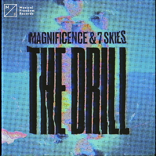 The Drill von Magnificence