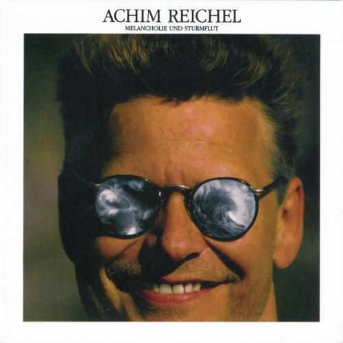 Melancholie und Sturmflut (Bonus Track Edition 2019) von Achim Reichel