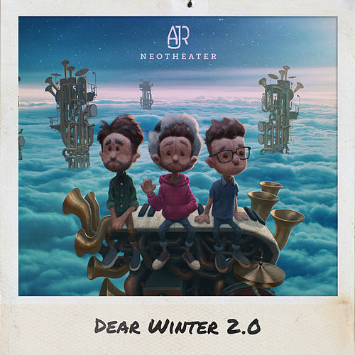 Dear Winter 2.0 by AJR