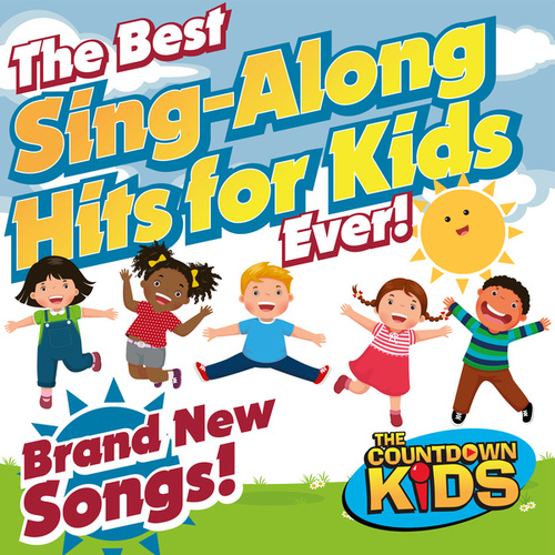 The Best Sing-Along Hits for Kids Ever! de The Countdown Kids