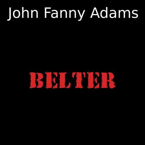 Belter von John Fanny Adams