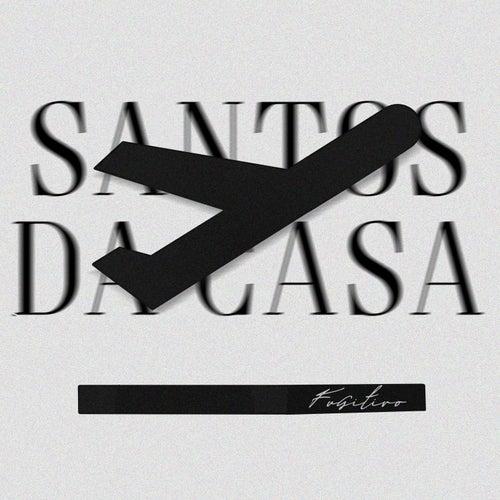 Santos da Casa by Fugitivo AH