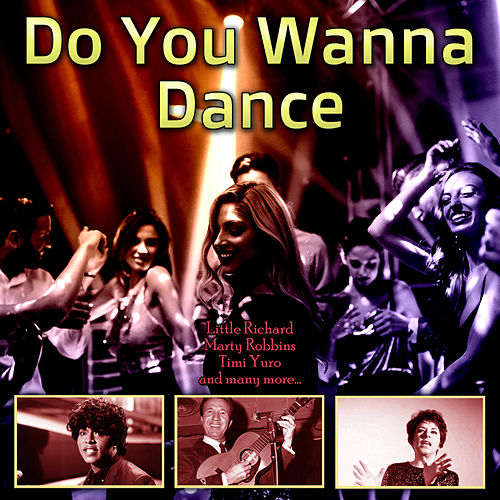 Do You Wanna Dance de Various Artists