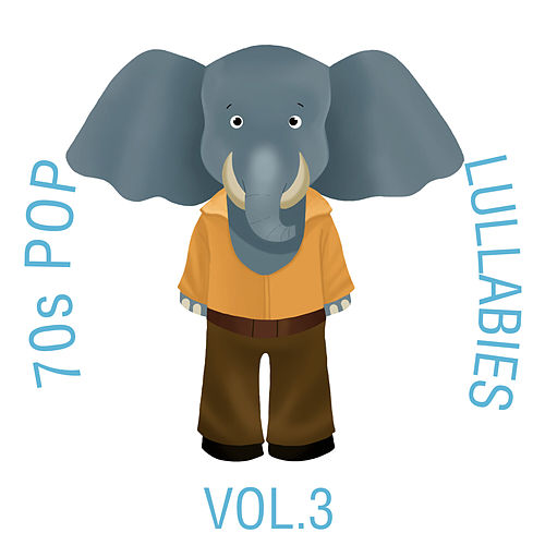 70s Pop Lullabies, Vol. 3 by The Cat and Owl