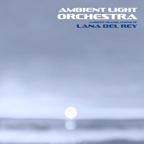 ALO Performs Lana Del Rey de Ambient Light Orchestra