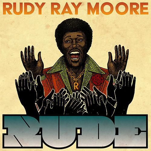 Rude by Rudy Ray Moore