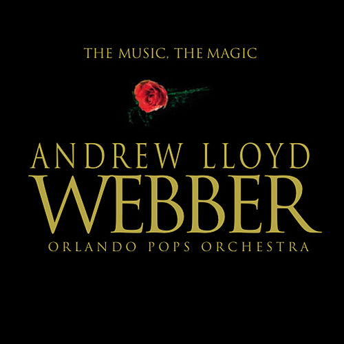 Andrew Lloyd Webber: The Music the Magic von Orlando Pops Orchestra