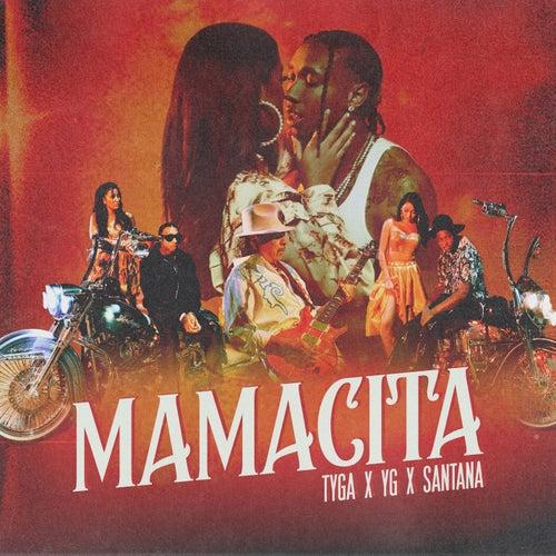 MAMACITA (feat. YG & Carlos Santana) de Tyga