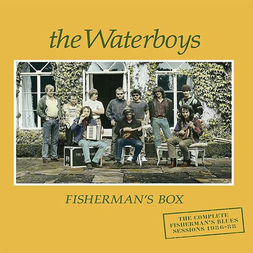 Fisherman's Box: The Complete Fisherman's Blues Sessions (1986-1988) de The Waterboys