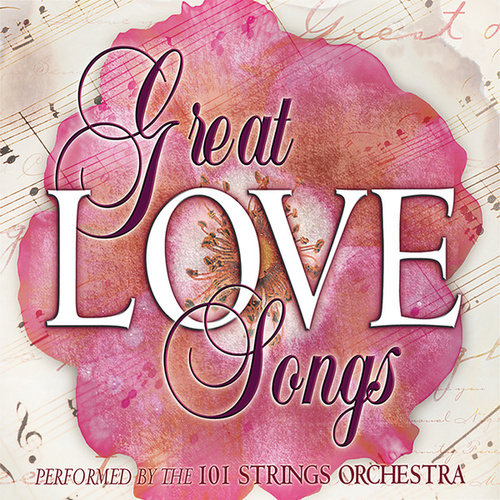The Great Love Songs by 101 Strings Orchestra