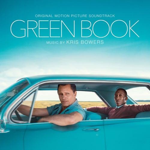 Green Book (Original Motion Picture Soundtrack) von Kris Bowers