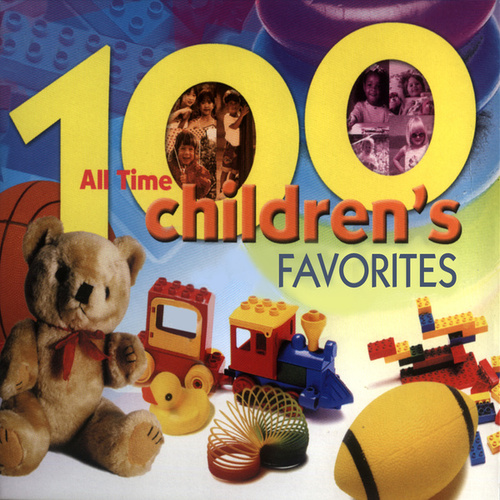 100 All Time Children's Favorites von The Countdown Kids
