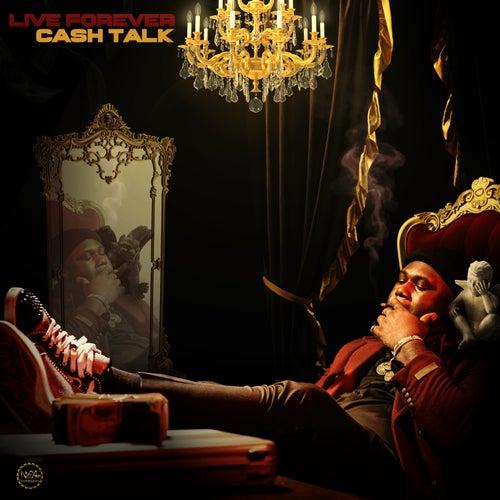 Live Forever von CashTalk