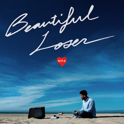 Beautiful Loser de KYLE