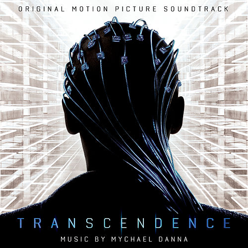 Transcendence (Original Motion Picture Soundtrack) de Mychael Danna
