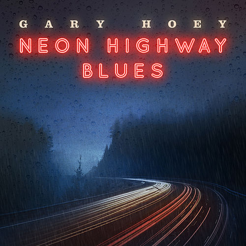 Neon Highway Blues de Gary Hoey