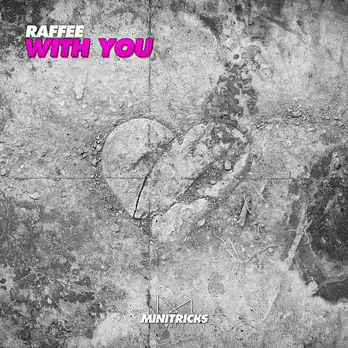 With You by Raffee