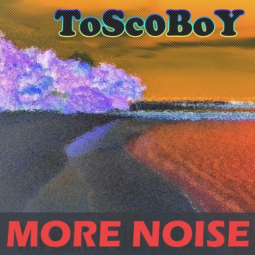 More Noise de Toscoboy