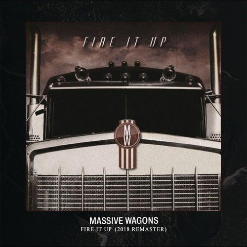 Fire It Up (2018 Remaster) de Massive Wagons
