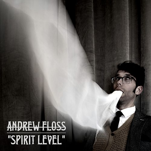 Spirit Level by Andrew Floss