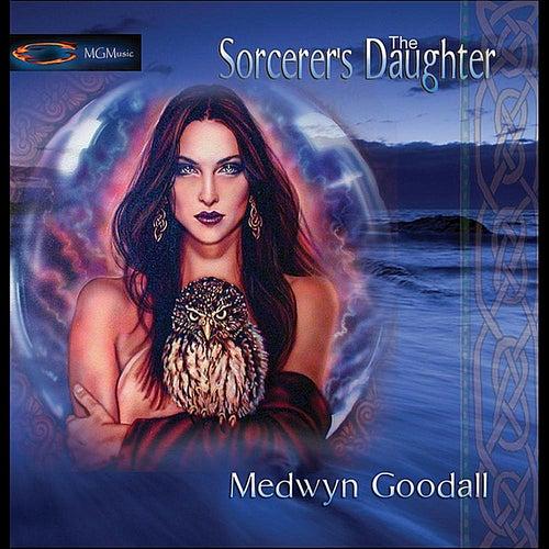 The Sorcerers Daughter de Medwyn Goodall