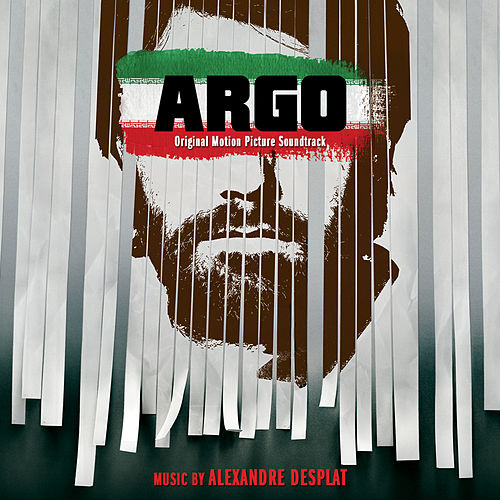 Argo (Original Motion Picture Soundtrack) von Alexandre Desplat