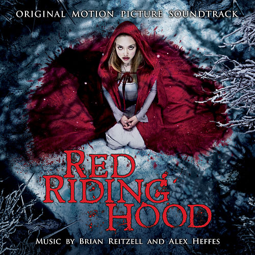 Red Riding Hood (Original Motion Picture Soundtrack) de Various Artists