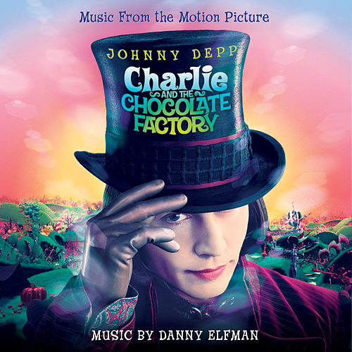 Charlie And The Chocolate Factory (Original Motion Picture Soundtrack) de Danny Elfman
