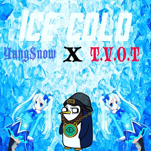 Ice Cold de Yung$now