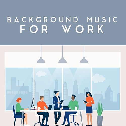 Background Music for Work di Various Artists