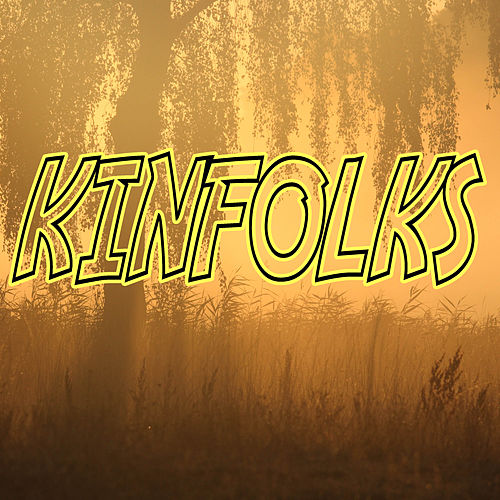 Kinfolks by Kph