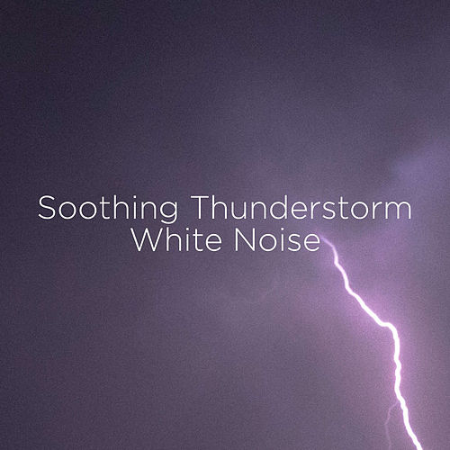 Soothing Thunderstorm White Noise de Thunderstorm Sound Bank
