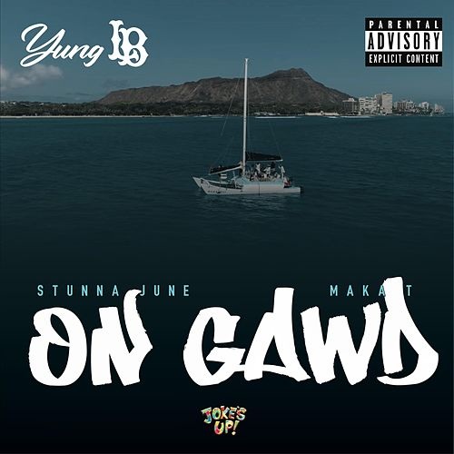 On Gawd by Yung Lb