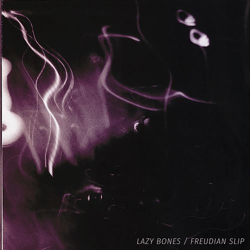 Freudian Slip by Lazy Bones