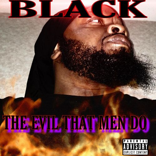The Evil That Men Do de Black