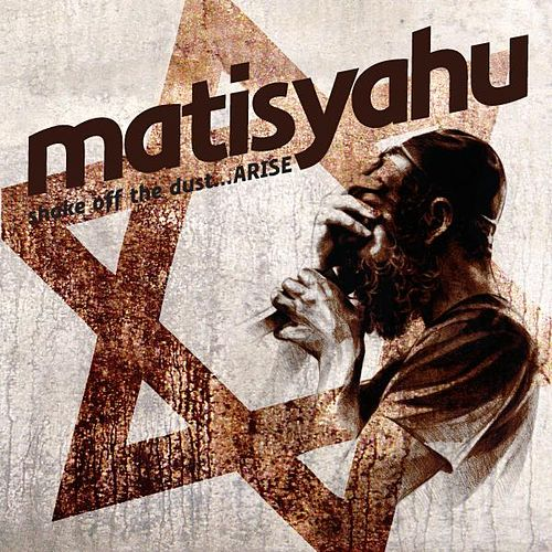 Shake Off The Dust...ARISE de Matisyahu