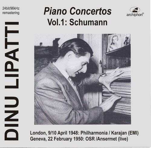 Lipatti plays Piano Concertos: Schumann op.54 (Historical Recordings) von Dinu Lipatti