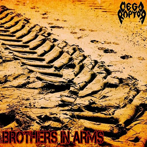 Brothers in Arms de Megaraptor