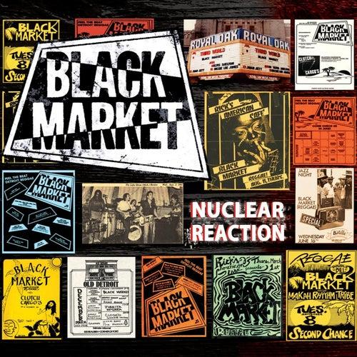 Nuclear Reaction de BLACK MARKET